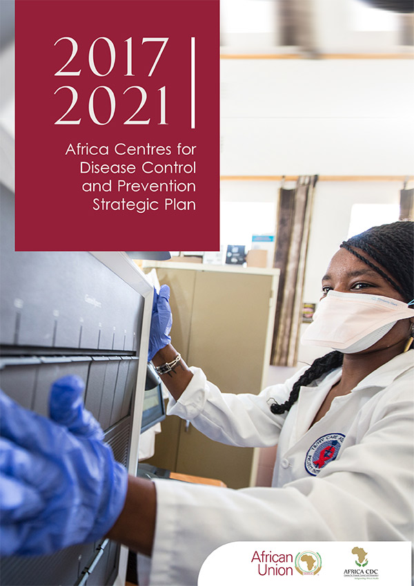 Africa CDC Strategic Plan 2017-2021 - Africa CDC